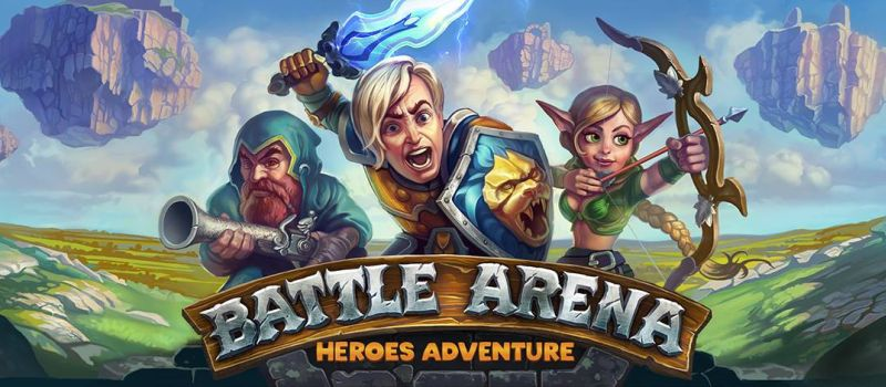 battle arena heroes adventure guide