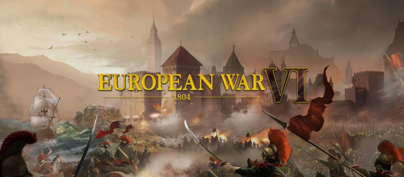 European War 6: 1804 Guide: 10 Tips, Cheats & Strategies for