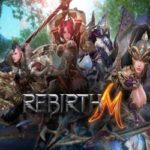 RebirthM Has Brought Its Brand of MMORPG Thrills to North America