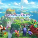 NetEase's Upcoming MMORPG 'Dawn of Isles' Up for Pre-Registration on Android