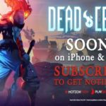 Playdigious to Launch 'Dead Cells' on iOS and Android This Summer