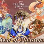 Gaea Mobile's 3D MMORPG 'Echo of Phantoms' Now Available for Pre-Registration