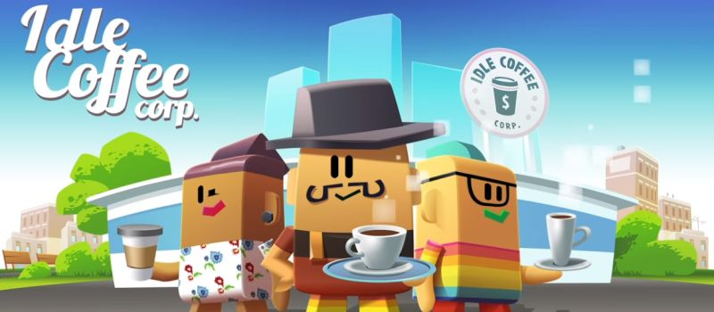 Idle Coffee Corp Beginner's Guide: Tips, Cheats & Strategies