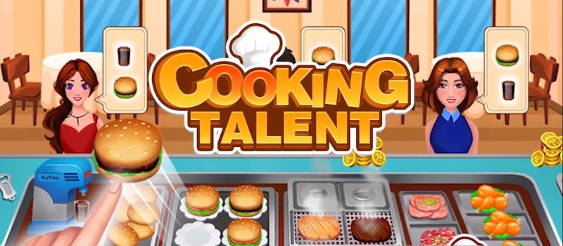 Cooking Talent - Restaurant Fever Guide: Tips, Cheats