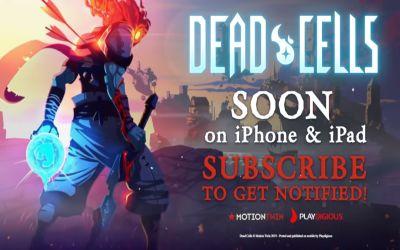 dead cells ios release date