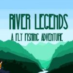 Fly Fishing Game 'River Legends' Open for Pre-Registration