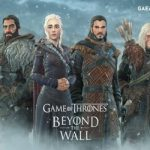 Game of Thrones: Beyond the Wall Available for Pre-Registration