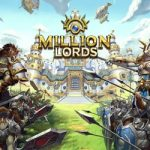 Exciting Mobile RTS 'Million Lords' Launches on iOS and Android