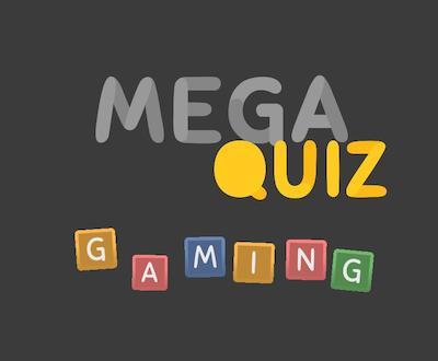 mega quiz gaming 2020 answers