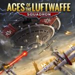 Aces of the Luftwaffe – Squadron: Extended Edition Available for Pre-Registration on iOS and Android