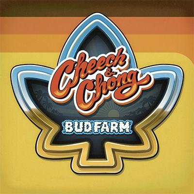 cheech and chong bud farm tips