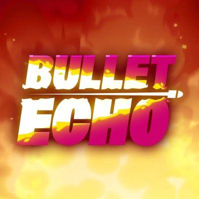 bullet echo strategies