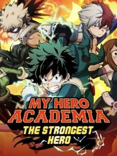 my hero academia the strongest hero guide